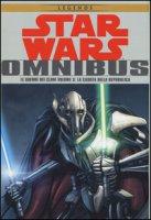 Le guerre dei cloni. Star Wars Omnibus
