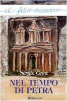 Nel tempo di Petra - Grea Sergio