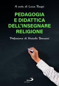 Copertina di 'Pedagogia e didattica dell'insegnare Religione'