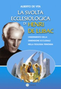 Copertina di 'La svolta ecclesiologica di Henri de Lubac'