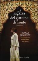 La ragazza del giardino di fronte - Foroutan Parnaz