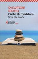 L' arte di meditare - Salvatore Natoli