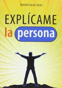 Copertina di 'Explícame la persona'