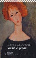 Poesie e prose - Gozzano Guido