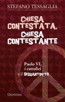 Chiesa contestata, Chiesa contestante - Stefano Tessaglia