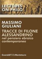 Tracce di Filone alessandrino nel pensiero ebraico contemporaneo - Massimo Giuliani