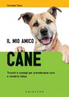 IL MIO AMICO CANE - Toso Fernanda