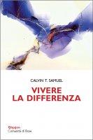 Vivere la differenza - Samuel T. Calvin