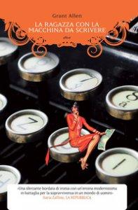 Copertina di 'La ragazza con la macchina da scrivere'