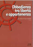 Obbedienza tra libertà e appartenenza - Alejandro A. Chafuen
