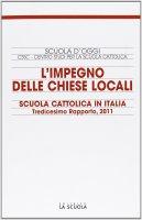 L'impegno nelle Chiese locali. Scuola cattolica in Italia