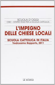 Copertina di 'L'impegno nelle Chiese locali. Scuola cattolica in Italia'