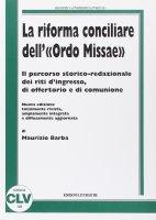 La riforma conciliare dell'«ordo missae» - Maurizio Barba