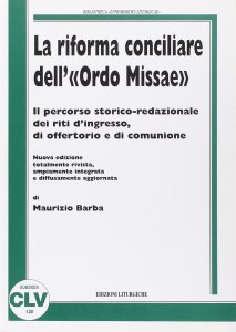Copertina di 'La riforma conciliare dell'«ordo missae»'
