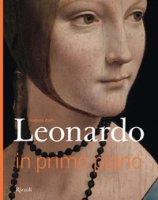Leonardo in primo piano. Ediz. illustrata - Zuffi Stefano