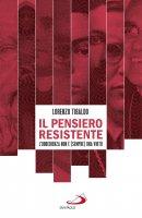 Il pensiero resistente - Lorenzo Tibaldo