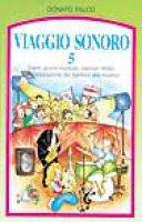 Viaggio sonoro. 5 - Donato Falco