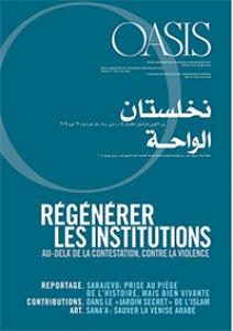 Copertina di 'Oasis. Regénérer les institutions. Au-delà de la contestation, contre la violence. Anno X, n.19, Giugno 2014'