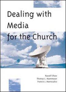 Copertina di 'Dealing media for the Church'