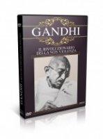 Gandhi - Il rivoluzionario della non violenza