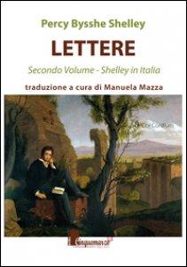 Copertina di 'Lettere. Shelley in Italia'