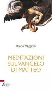 Copertina di 'Meditazioni sul Vangelo di Matteo'
