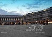 Venice, an entire world. - Mario Anton Orefice