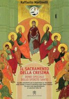 Il sacramento della Cresima - Raffaello Martinelli