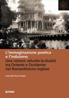 L'immaginazione poetica e l'induismo - Antonella Riem Natale