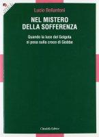 Nel mistero della sofferenza - Lucio Bellantoni