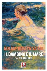 Copertina di 'Il bambino e il mare e altri racconti'
