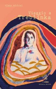 Copertina di 'Viaggio a Treblinka'