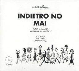 Copertina di 'Indietro no. Mai (Audiolibro)'