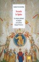 Secondo lo Spirito - Marko I. Rupnik