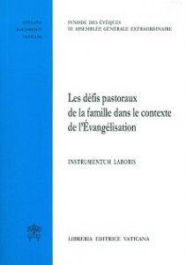 Copertina di 'Die pasoralen herausforderungen in hinblixk auf die familie im knotext der evangelisierung. Intrumentum laboris'