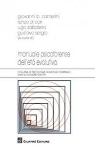 Copertina di 'Manuale psicoforense dell'età evolutiva'