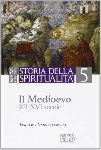 Copertina di 'Storia della spiritualità. 5.'