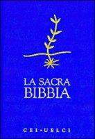 La Sacra Bibbia CEI - UELCI