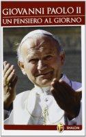 Giovanni Paolo II. Un pensiero al giorno - Mons. Tommaso Stenico