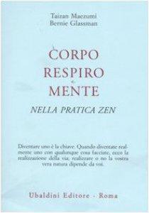 Copertina di 'Corpo, respiro e mente nella pratica zen'