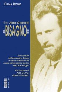 Copertina di 'Per Aldo Gastaldi «Bisagno»'