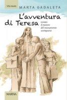 L' avventura di Teresa ovvero il mistero del monumento scomparso - Marta Gadaleta