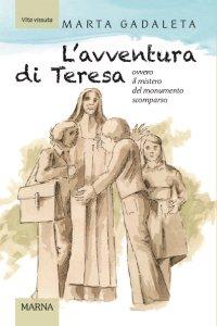 Copertina di 'L' avventura di Teresa ovvero il mistero del monumento scomparso'