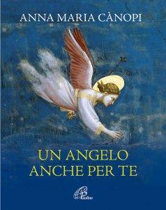 Copertina di 'Un angelo anche per te'