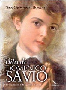 Copertina di 'Vita di san Domenico Savio'