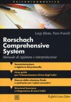 Rorschach comprehensive system. Manuale di siglatura e interpretazione - Abbate Luigi, Porcelli Piero