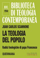 La teologia del popolo - Juan Carlos Scannone