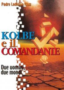 Copertina di 'Kolbe e il comandante. Due uomini due mondi'