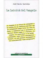 La laicit� del Vangelo - Jos� M. Castillo