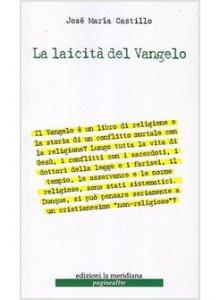 Copertina di 'La laicità del Vangelo'